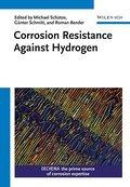 Corrosion Resistance Against Hydrogen: Michael Schütze