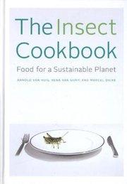 The Insect Cookbook: Arnold van Huis