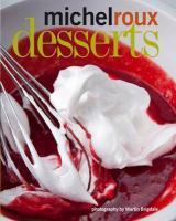 Desserts: Michel Roux