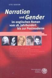 'Narration' und 'Gender' im englischen Roman vom 18. Jahrhundert bis zur Postmoderne