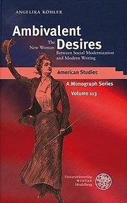 Ambivalent Desires : The