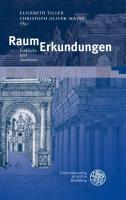 RaumErkundungen : Einblicke und Ausblicke - Elisabeth Tiller