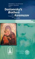 Dostoevsky's 'Brothers Karamazov' : Art, Creativity, and Spirituality - Predrag Cicovacki