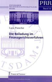 Die Beiladung im Finanzgerichtsverfahren - Lars Piesche