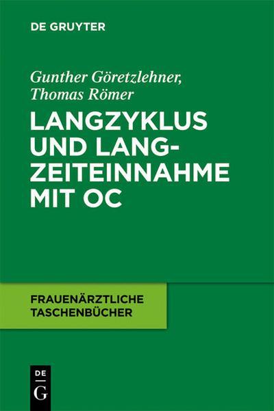 Langzyklus und Langzeiteinnahme mit OC - Gunther Göretzlehner