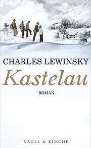 Kastelau: Charles Lewinsky