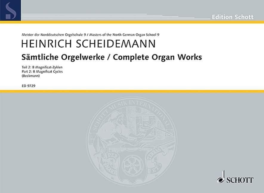 Sämtliche Orgelwerke : 8 Magnificat-Zyklen - Anonymus: Choralfantasie (Magnificat VIII. toni). Band 2. Orgel. - Heinrich Scheidemann