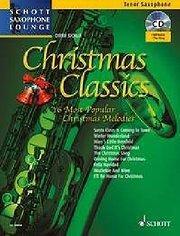 Christmas Classics, Tenor Saxophone, w. Audio-CD : 16 Most Popular Christmas Melodies. CD: Full Version and Play-Along - Dirko Juchem