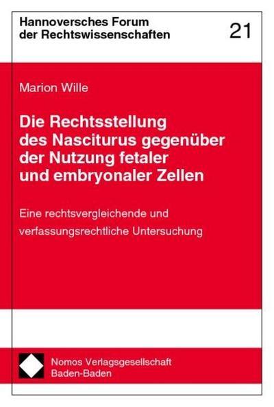 Die Rechtsstellung des Nasciturus gegenüber der Nutzung: Marion Wille