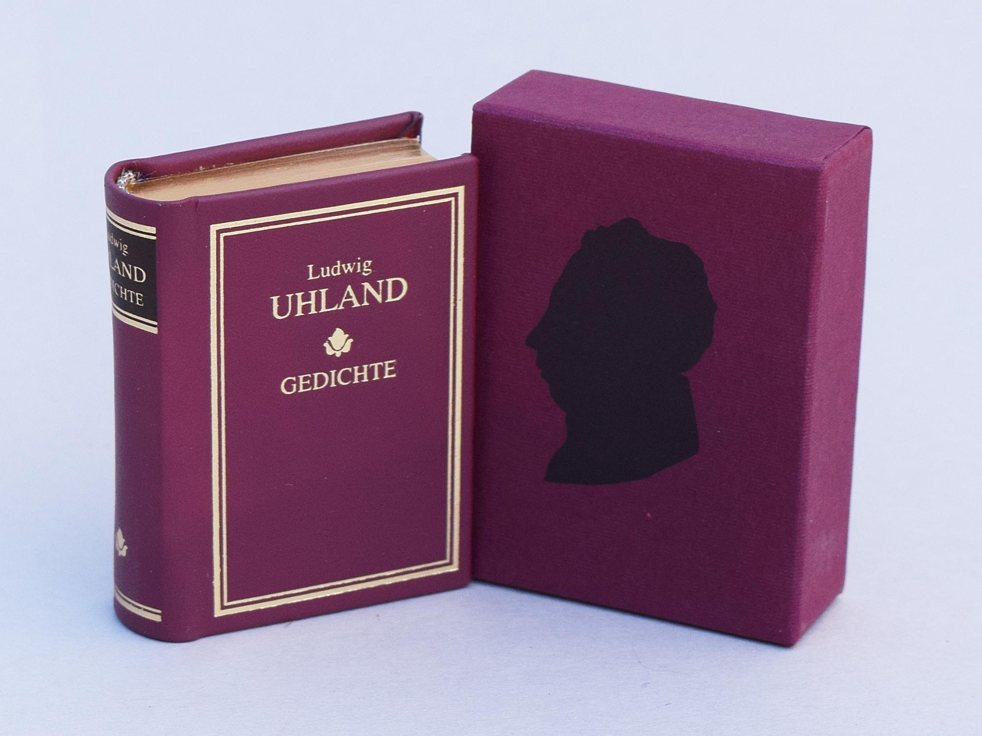 Gedichte - Eine Auswahl: Ludwig Uhland