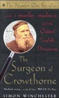 The Surgeon of Crowthorne. Der Mann, der: Simon Winchester