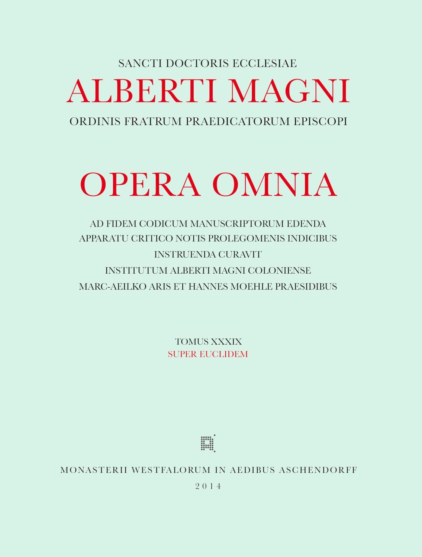 Albertus : [Opera omnia] Alberti Magni opera: Albertus Magnus
