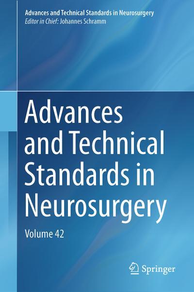 Advances and Technical Standards in Neurosurgery 42: Johannes Schramm