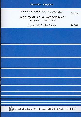 Medley aus Schwanensee : für Violine undKlavier (Violine 2, Violoncello und Kontrabass: Peter ...