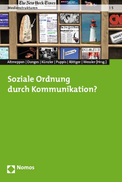 Soziale Ordnung durch Kommunikation?: Klaus-Dieter Altmeppen