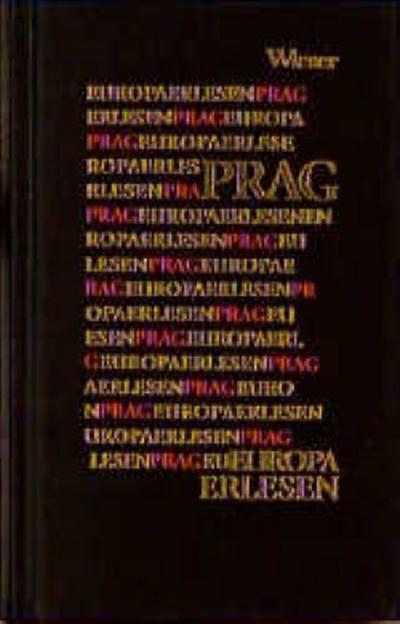 Europa Erlesen. Prag - Helmuth A. Niederle