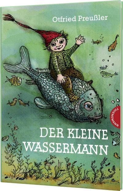 Der kleine Wassermann, kolorierte Ausgabe: Otfried Preußler