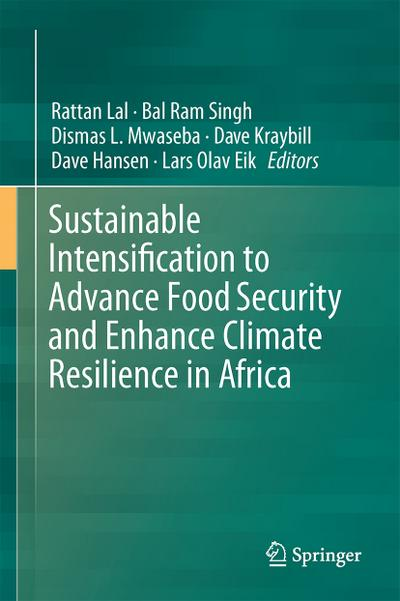 Sustainable Intensification to Advance Food Security and: Rattan Lal
