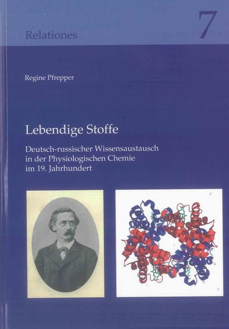 Lebendige Stoffe : Deutsch-russischer Wissensaustausch in der: Regine Pfrepper