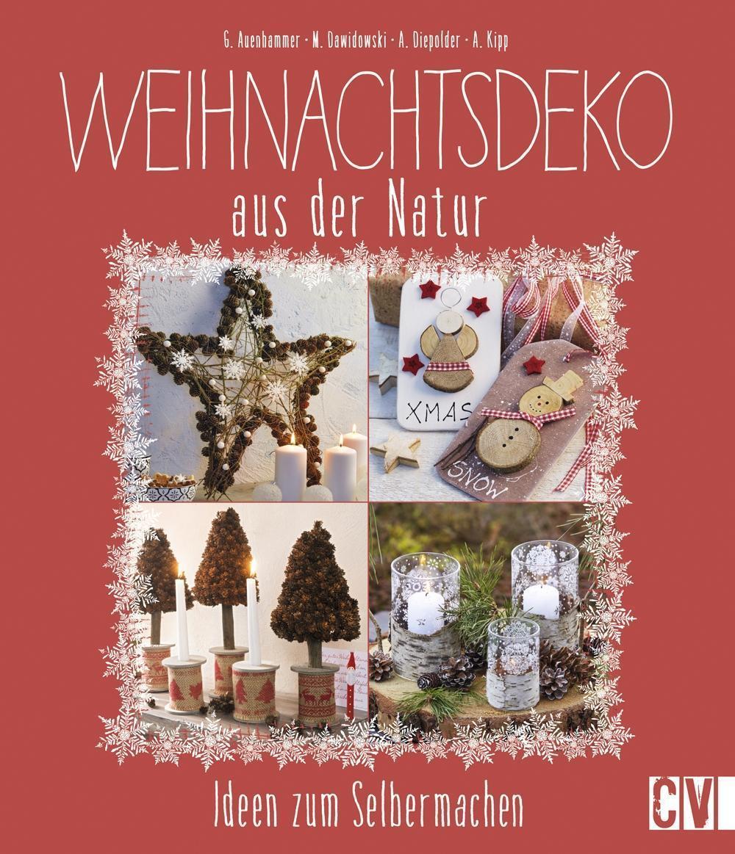 Weihnachtsdeko Aus Der Natur Ideen Zum Selbermachen Von Gerlinde