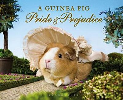 A Guinea Pig Pride & Prejudice: Jane Austen