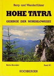 Hohe Tatra, Gebirge der Nordslowakei, 4 Bde.: Ernst Hochberger