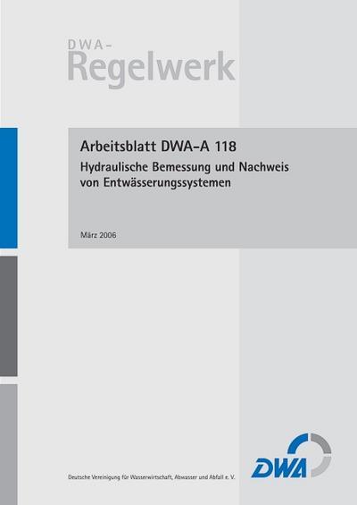 Arbeitsblatt DWA-A 118: Hydraulische Bemessung und Nachweis von ...