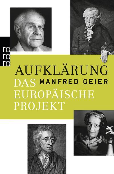 Aufklärung : Das europäische Projekt - Manfred Geier