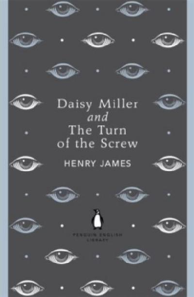 Daisy Miller / The Turn of the Screw - Henry James