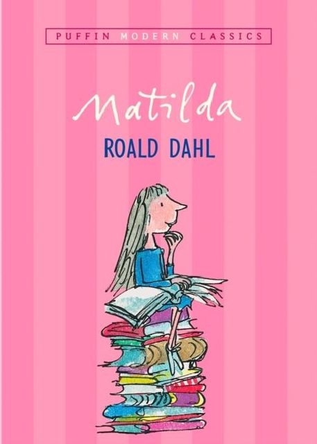 Matilda, English edition : Winner of the: Roald Dahl