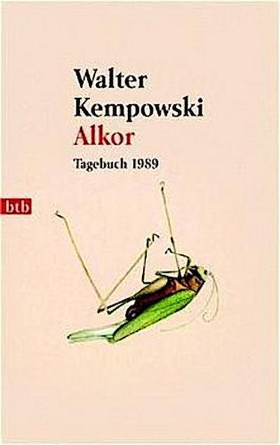 Alkor : Tagebuch 1989: Walter Kempowski