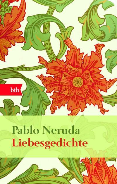 Liebesgedichte : 20 Liebesgedichte und ein Lied der Verzweiflung - Pablo Neruda