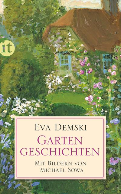 Gartengeschichten: Eva Demski