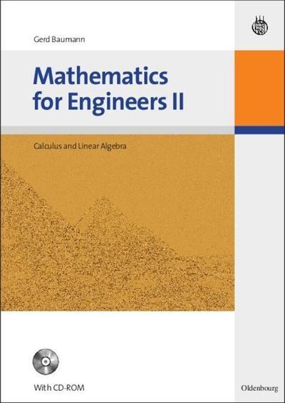 Mathematics for Engineers II : Calculus and: Gerd Baumann