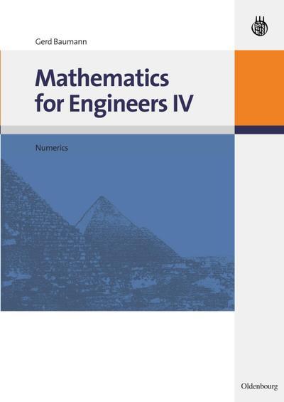 Mathematics for Engineers Numerics, w. CD-ROM: Gerd Baumann