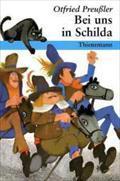 Bei uns in Schilda : Die wahre: Otfried Preussler