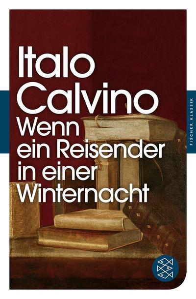 Wenn ein Reisender in einer Winternacht: Italo Calvino