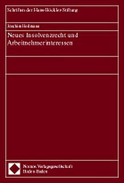 Neues Insolvenzrecht und Arbeitnehmerinteressen - Joachim Heilmann