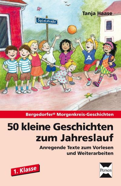 50 kleine Geschichten zum Jahreslauf - 1.: Tanja Haase