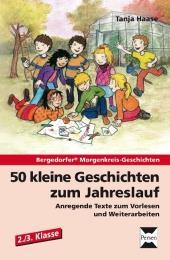 50 kleine Geschichten zum Jahreslauf - 2./3.Kl.: Tanja Haase