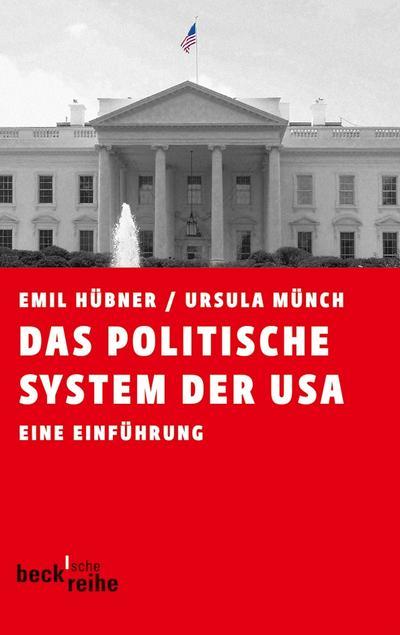 Das politische System der USA : Eine Einführung - Emil Hübner