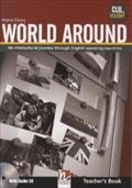 World Around. Teacher's Book : An intercultural journey through English-speaking countries. With Audio CD - Maria Cleary