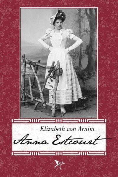 Anna Estcourt - Elizabeth von Arnim