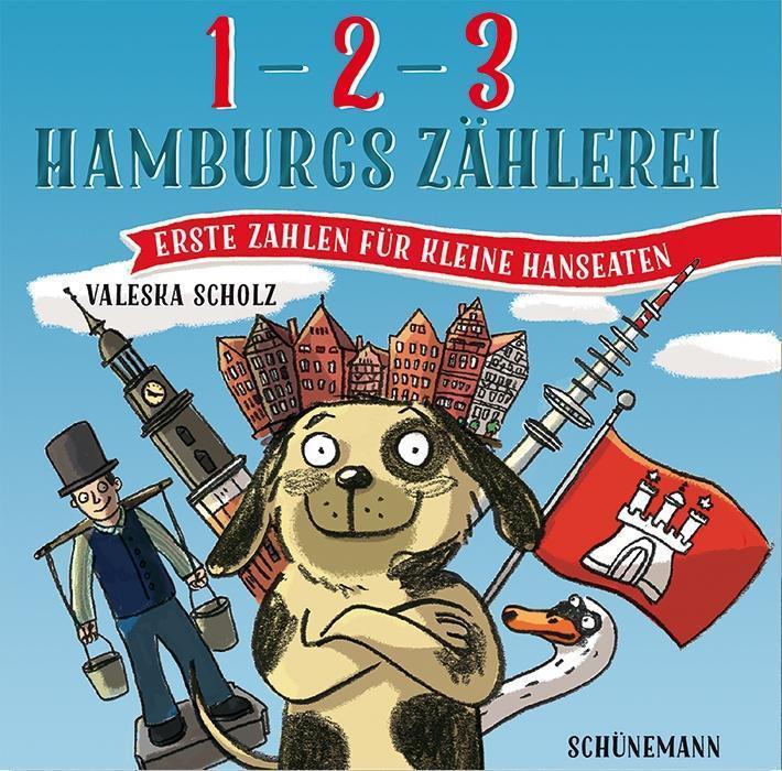 1, 2, 3 - Hamburgs Zählerei : Valeska Scholz