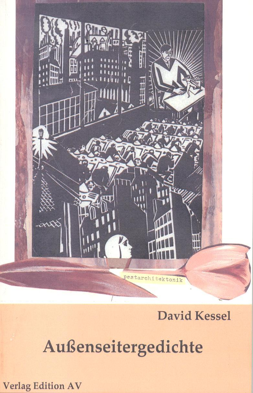 Außenseitergedichte : Lyrik (deutsch - englisch) zweisprachig - David Kessel