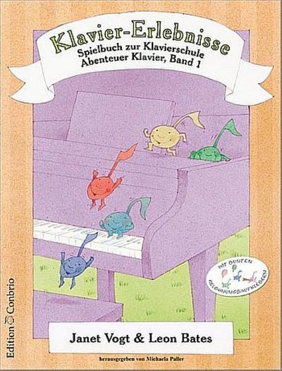 Klavier-Erlebnisse : Spielbuch zu Band 1 der: Janet Vogt