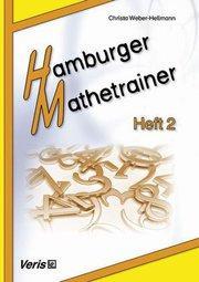 Hamburger Mathetrainer Heft 2 - Christa Weber-Hellmann