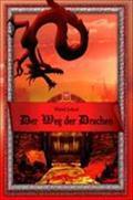 Der Weg der Drachen - Muriel Leland