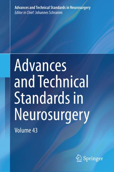 Advances and Technical Standards in Neurosurgery : Johannes Schramm