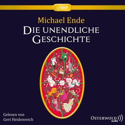 Die unendliche Geschichte : Ungekürzte mp3-Ausgabe: Michael Ende